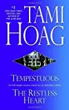 Tempestuous/Restless Heart (0553385208) by Hoag, Tami