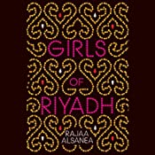 Girls of Riyadh: A Novel | [Rajaa Alsanea]