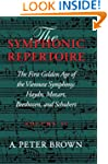 The Symphonic Repertoire: The First G...