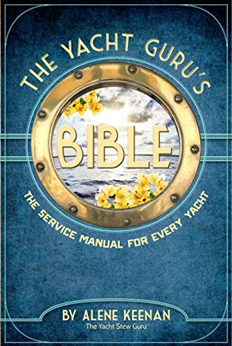 the-yacht-gurus-bible-the-service-manual-for-every-yacht-english-edition