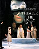 Theater: The Lively Art (0070707340) by Wilson, Edwin