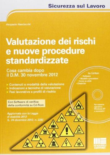 Valutazione dei rischi e nuove procedure standardizzate. Con CD-ROM