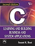 img - for C: Learning and Building Business and System Applications book / textbook / text book