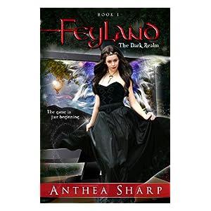 Feyland: The Dark Realm ( Feyland Trilogy Book 1)