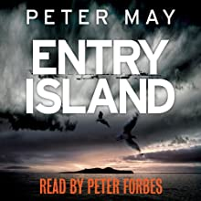 Entry Island (       UNABRIDGED) by Peter May Narrated by Peter Forbes