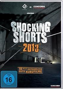 Shocking Shorts 2013 - 10 neue gefährlich gute Kurzfilme