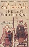 The Last English King Julian Rathbone