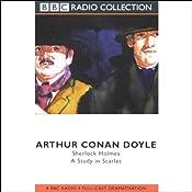 A Study in Scarlet (Dramatized)   [Sir Arthur Conan Doyle]