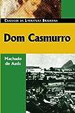Image of Dom Casmurro (Classicos Da Literatura Brasileira) (Portuguese Edition)