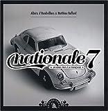 Nationale 7 - Un road-trip à la française