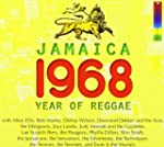 Jamaica 1968 : Year Of Reggae