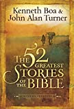 img - for The 52 Greatest Stories of the Bible: A Devotional Study book / textbook / text book