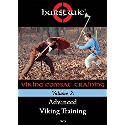 Hurstwic Viking Combat Training Volume 2: Advanced Viking Training