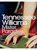 Mister Paradise and Other One-Act Plays (0141188421) by Williams, Tennessee