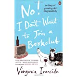 No! I Don't Want to Join a Bookclubby Virginia Ironside
