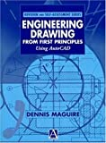 echange, troc Dennis E. Maguire - Engineering Drawing from First Principles: Using Autocad