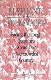 img - for Elephants in the Volkswagen: Facing the Tough Questions About Our Overcrowded Country book / textbook / text book