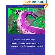 Biodiversität und Sukzession in der Niederlausitzer Bergbaufolgelandschaft