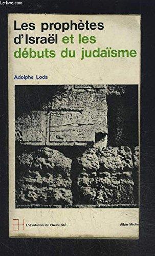 LES PROPHETES D ISRAEL ET LES DEBUTS DU JUDAISME gratuit