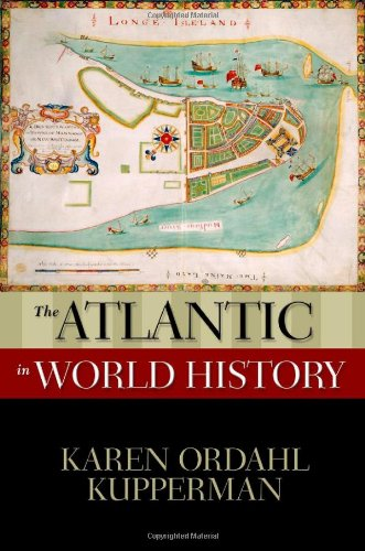 The Atlantic In World History (New Oxford World History)