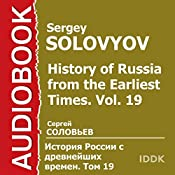 History of Russia from the Earliest Times: Vol. 19 [Russian Edition] | Sergey Solovyov