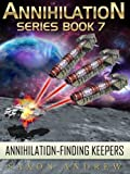 img - for Annihilation - Finding Keepers (Annihilation Series (Book Seven}) book / textbook / text book