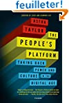 The People's Platform: Taking Back Po...