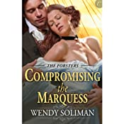 Compromising the Marquess | [Wendy Soliman]