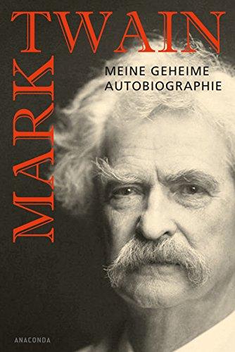mark-twain-meine-geheime-autobiographie