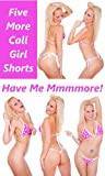 img - for Have Me Mmmmore: Call Girl Threesomes, Foursomes, Gangbangs, and Moresomes book / textbook / text book