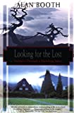 Looking for the Lost: Journeys Through a Vanishing Japan (Kodansha Globe)