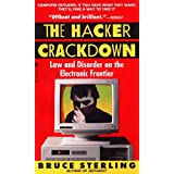 The Hacker Crackdown: Law And Disorder On The Electronic Frontier ~ Bruce Sterling