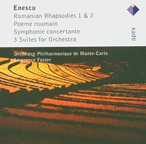 Enescu : Rapsodies Roumaines n° 1 et n° 2 - Poème roumain - Symphonie concertante - 3 Suites pour orchestre