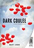 Dark Coulee (Worldwide Library Mysteries Book 398)