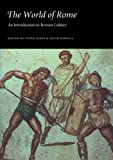 The World of Rome: An Introduction to Roman Culture (0521386004) by Jones, Peter V.