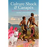 Culture Shock and Canapes: Adventures of a Diplomatic Wife in Africaby Pamela O'Cuneen