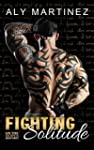 Fighting Solitude (On The Ropes Book...