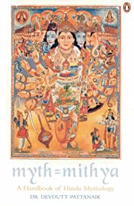 Cover of &quot;Myth = Mithya: A Handbook of Hi...