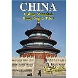 CHINA: Beijing, Shanghai, Hong Kong & Tibet