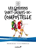 Acheter le livre Les chemins de Saint-Jacques-de-Compostelle