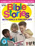 Bible Stories: With Songs & Fingerplays (Whole People of God Library)