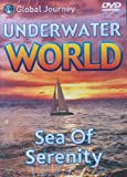 Underwater World: Sea Of Serenity [DVD]