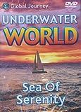 Underwater World: Sea Of Serenity [DVD]
