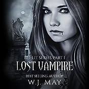 Lost Vampire: Bit-Lit Series, Book 1 | W.J. May