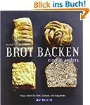 Brot backen einmal anders: Neue Ideen...
