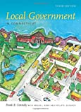 img - for Local Government in Connecticut, Third Edition book / textbook / text book