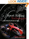 Sport Riding Techniques: How To Devel...