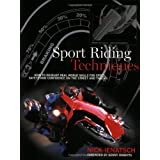 Sport Riding Techniques: How to Develop Real World Skills for Speed, Safety and Confidence on the Street and Trackby Kenny Roberts