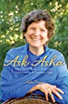 Ask Asha: Heartfelt Answers to Everyd...