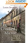 The Crooked Mirror: A Memoir of Polis...